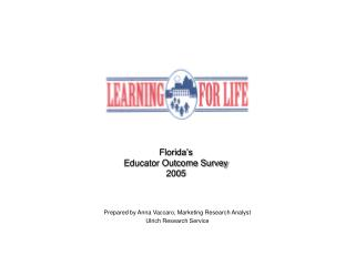 Florida's  Educator Outcome Survey 2005