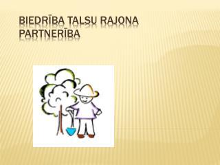 Biedrība Talsu rajona partnerība