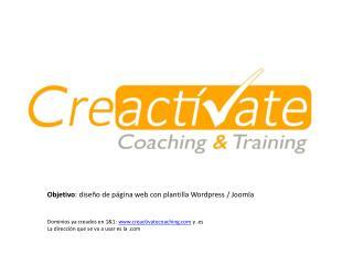 Objetivo : diseño de página web con plantilla  Wordpress  /  Joomla