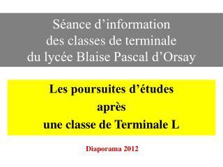 Séance d'information  des classes de terminale  du lycée Blaise Pascal d'Orsay