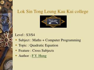 Lok Sin Tong Leung Kau Kui college
