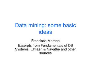 Data mining: some basic ideas