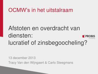 OCMW's  in het uitstalraam Afstoten en overdracht van diensten:  lucratief of zinsbegoocheling?