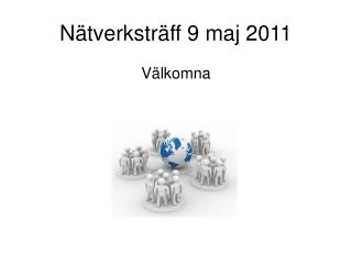 Nätverksträff 9 maj 2011
