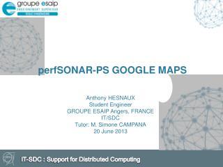 perfSONAR-PS  GOOGLE MAPS