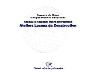 Réseau e-Régional Micro-Entreprises Ateliers Locaux de Construction