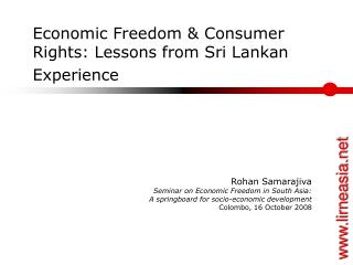 Economic Freedom & Consumer Rights: Lessons from Sri Lankan Experience