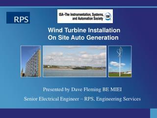 Wind Turbine Installation  On Site Auto Generation