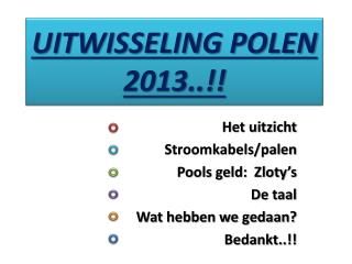 UITWISSELING POLEN 2013..!!