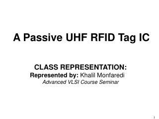 A Passive UHF RFID Tag IC