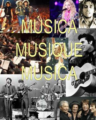 MÚSICA MUSIQUE MUSICA