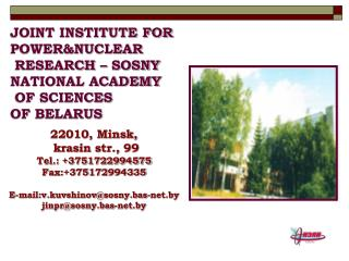 JOINT INSTITUTE FOR POWER&NUCLEAR  RESEARCH – SOSNY NATIONAL ACADEMY  OF SCIENCES OF BELARUS