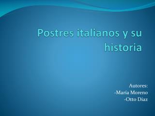 Postres italianos  y  su historia