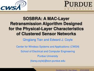 SOSBRA: A MAC-Layer Retransmission Algorithm Designed for the Physical-Layer Characteristics of Clustered Sensor Network