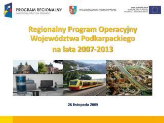 Regionalny Program Operacyjny Województwa Podkarpackiego  na lata 2007-2013