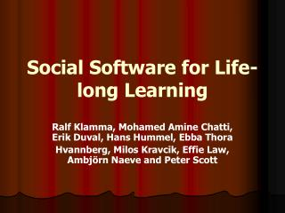 Social Software for Life-long Learning