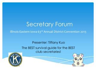 Secretary Forum