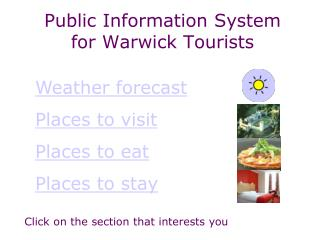 Public Information System for Warwick Tourists