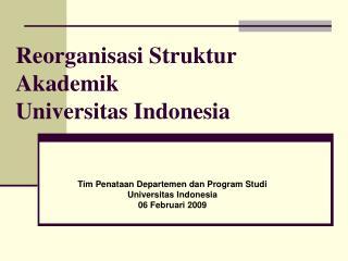 Reorganisasi Struktur Akademik Universitas Indonesia