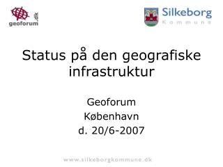 Status på den geografiske infrastruktur