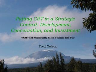 Putting CBT in a Strategic Context: Development, Conservation, and Investment