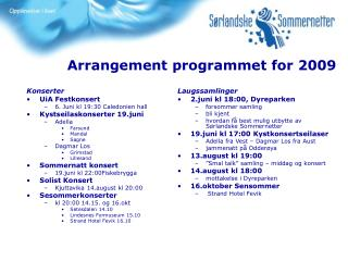 Arrangement programmet for 2009