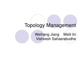 Topology Management