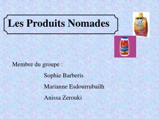 Les Produits Nomades