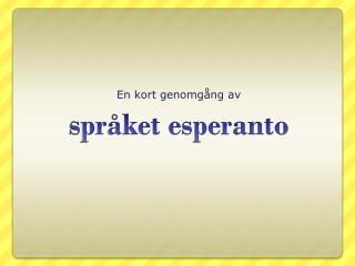 s pråket esperanto