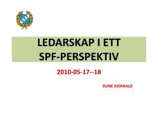 LEDARSKAP I ETT  SPF-PERSPEKTIV
