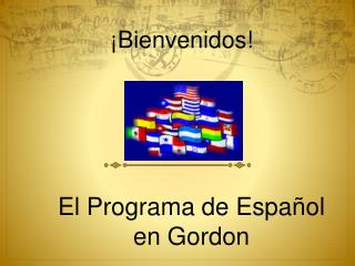 El  Programa  de  Español en Gordon