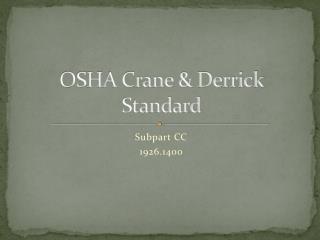 OSHA Crane  Derrick Standard