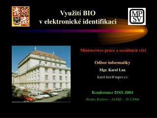 Využití BIO v elektronické identifikaci