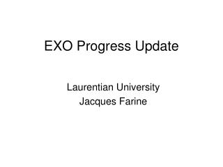 EXO Progress Update