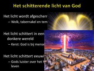 Het schitterende licht van God