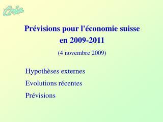 Prévisions pour l'économie suisse en 2009-2011