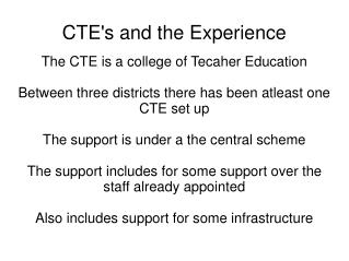 CTEs and the Experience