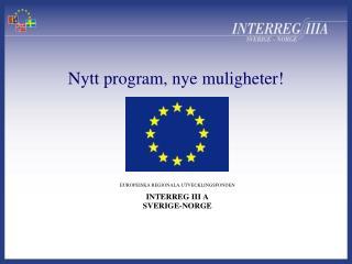 Nytt program, nye muligheter!