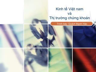 Kinh tế Việt nam  và Thị trường chứng khoán