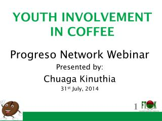 YOUTH INVOLVEMENT IN COFFEE
