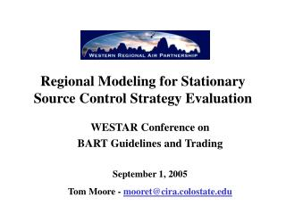 Regional Modeling for Stationary Source Control Strategy Evaluation