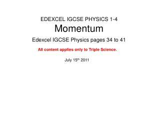 EDEXCEL IGCSE PHYSICS 1-4 Momentum