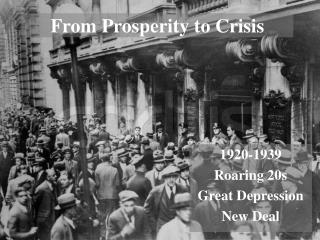 From Prosperity to Crisis
