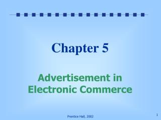 Chapter 5 Advertisement in Electronic Commerce