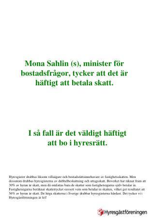 Mona Sahlin (s), minister för bostadsfrågor, tycker att det är  häftigt  att betala skatt.