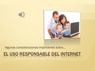 El uso responsable del internet