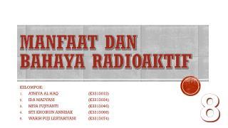 MANFAAT DAN BAHAYA RADIOAKTIF