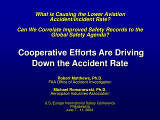 What is Causing the Lower Aviation Accident