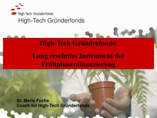 High-Tech Gr�nderfonds