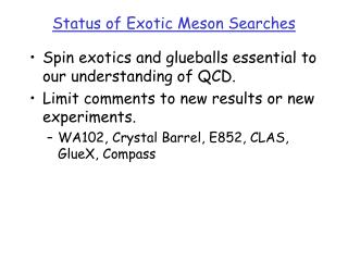 Status of Exotic Meson Searches